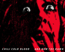 chili cold blood